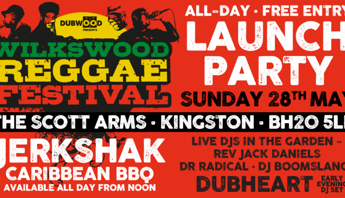 Wilkswood Reggae festival Launch Party - May 28th at the Scott Arms