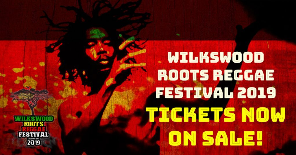 Wilkswood Roots Reggae Festival Tickets on Sale