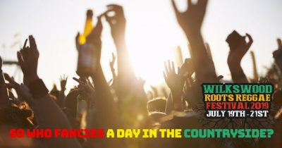 Day Tickets Still Available at Wilkswood Roots Reggae 2019