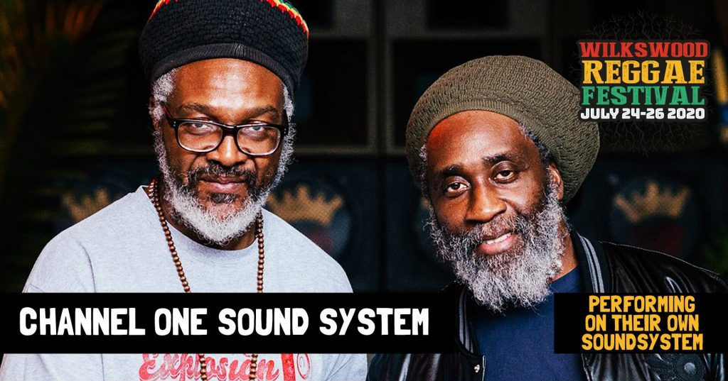 Wilkswood Roots Reggae 2020 | Channel One Soundsystem