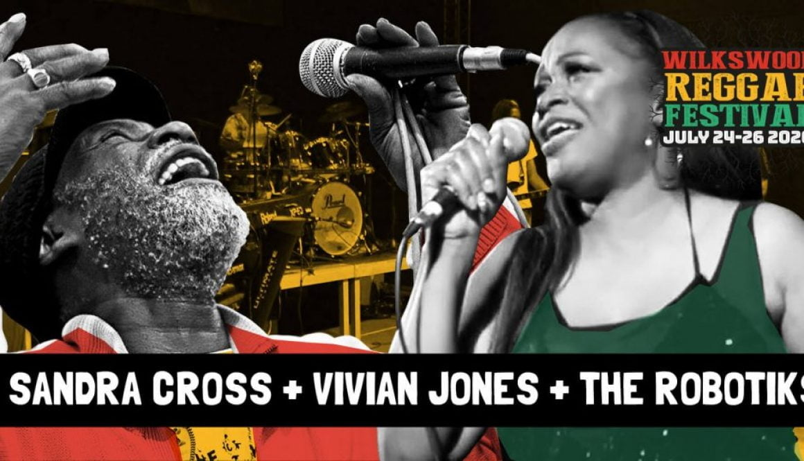 Wilkswood Roots Reggae 2020 | Sandra Cross + Vivian Jones + The Robotiks