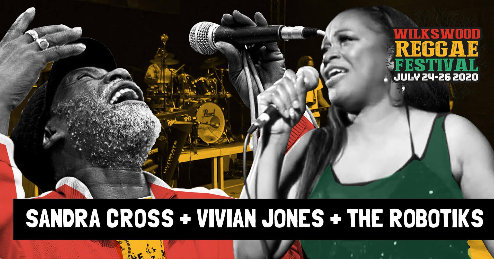 Wilkswood Roots Reggae 2020 | Sandra Cross + Vivian Jones + The Robotiks