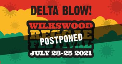 Wilkswood Reggae Festival 2021 Postponed