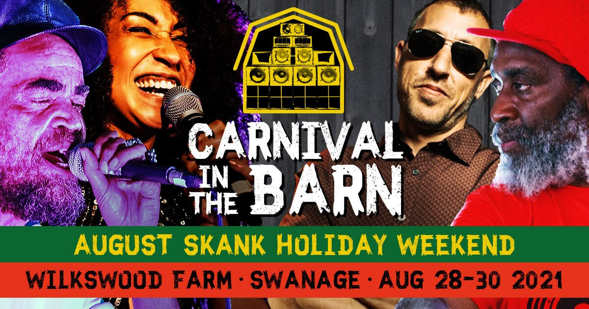 Carnival in the Barn | Wilkswood Farm | August Bank Holiday Weekend 28th - 30th 2021
